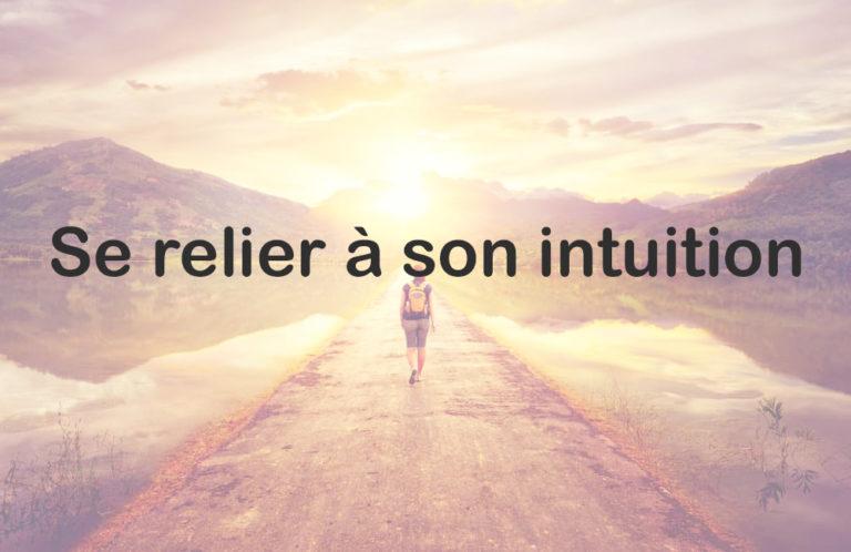 se relier à son intuition